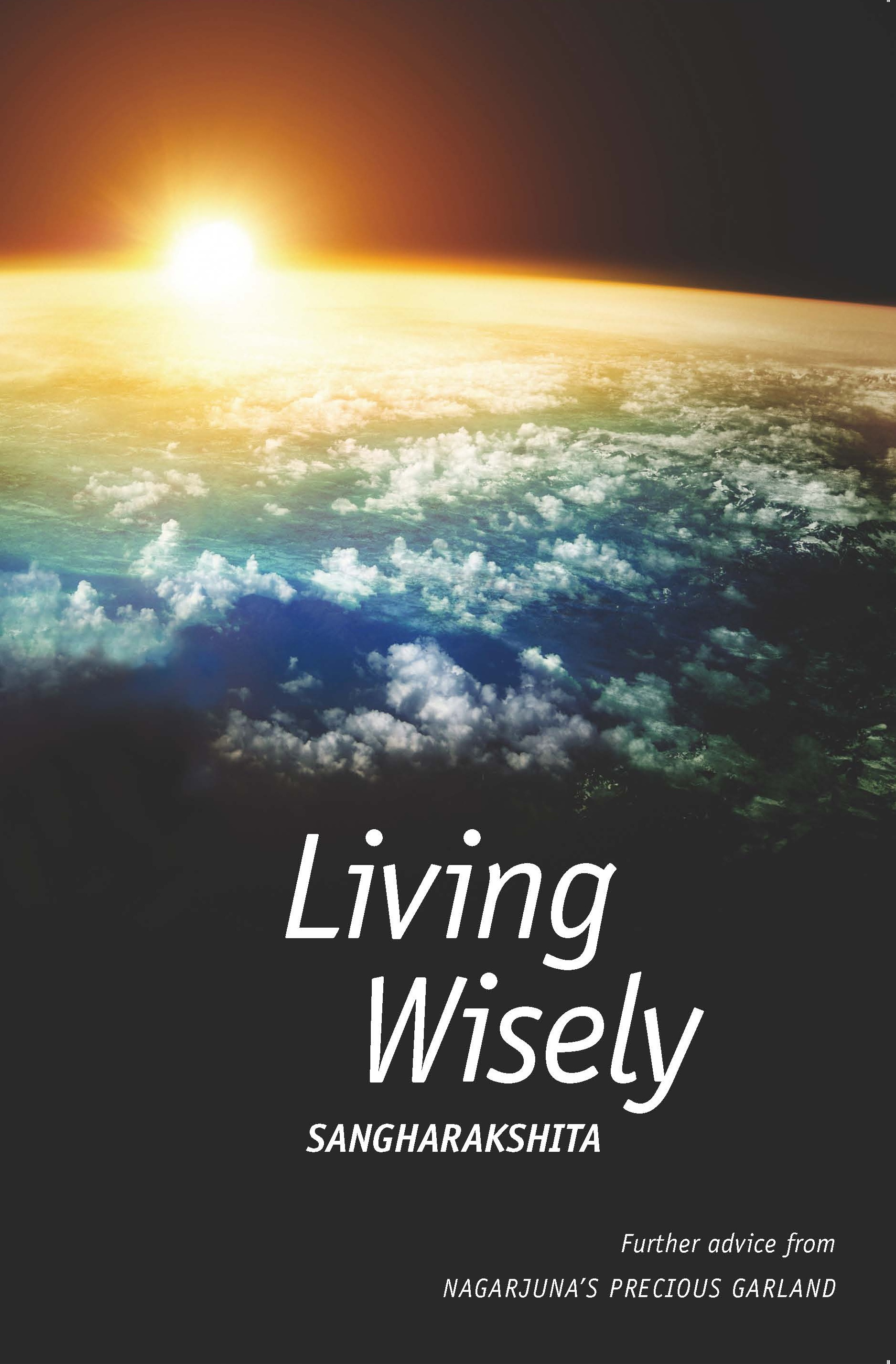 An excerpt from Sangharakshita's 'Living Wisely', released February 2013