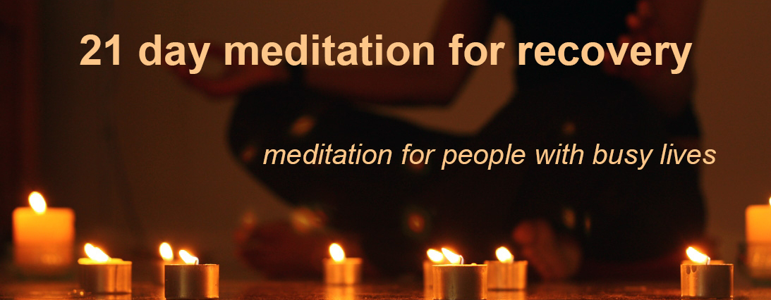 Meditation for Recovery – new online meditation course