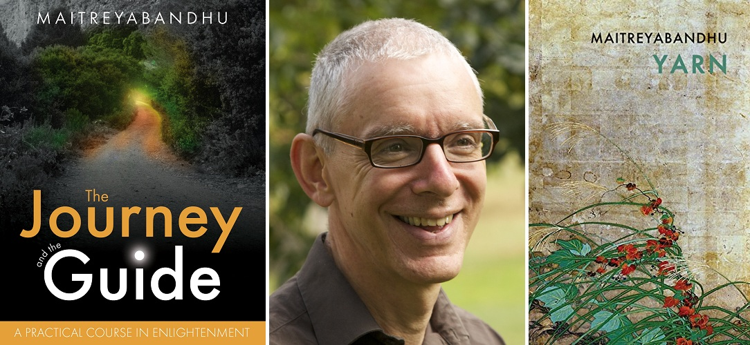 'The Journey and the Guide' and 'Yarn' – two new books by Maitreyabandhu