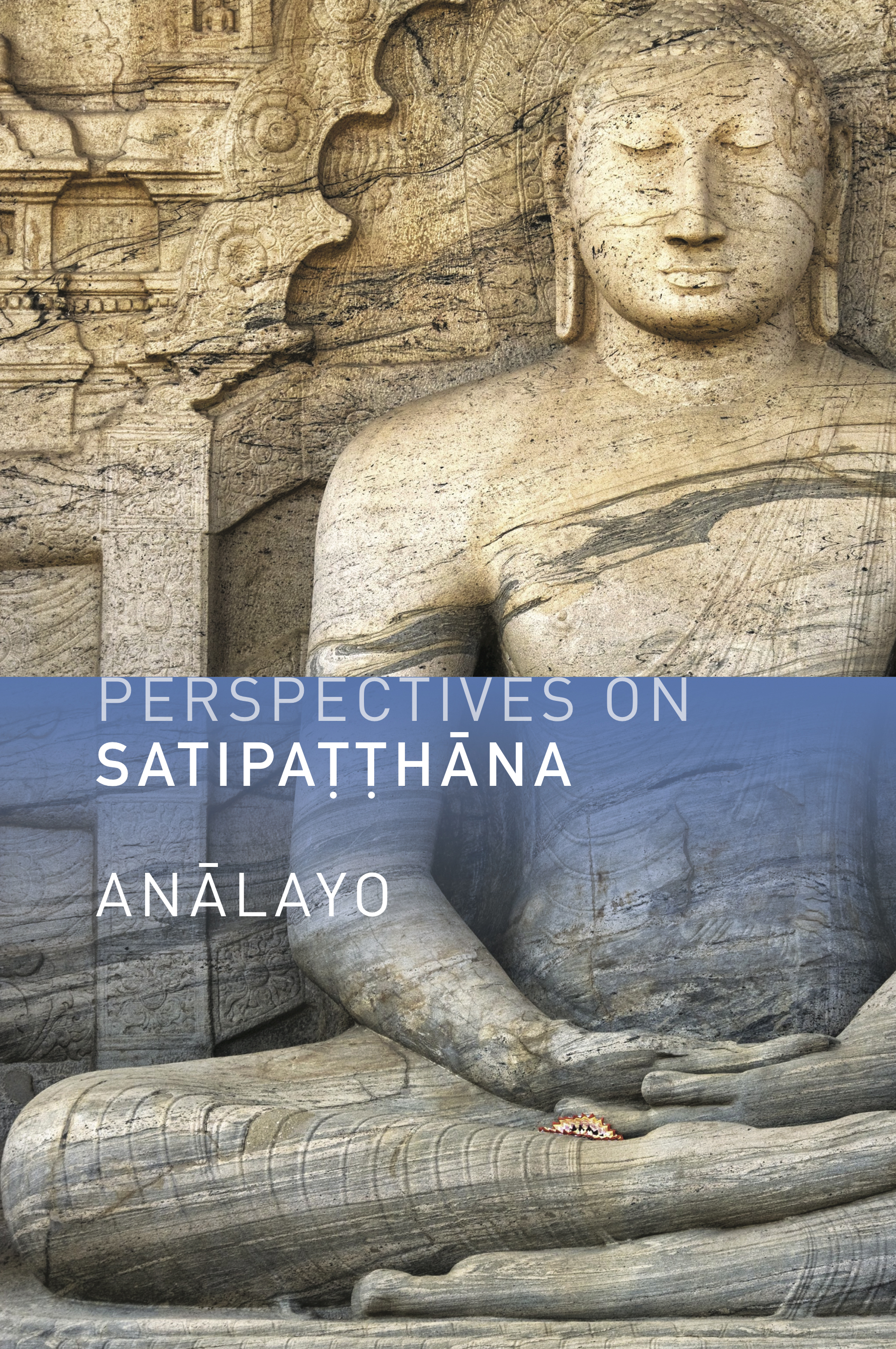 Anālayo on his new book, Perspectives on Satipatthana