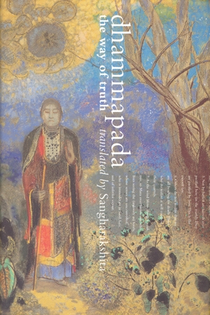 Dhammapada: The Way of Truth by Sangharakshita