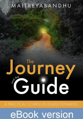 The Journey and the Guide: A Practical Course in Enlightenment DRM-free Ebook(epub & mobi formats) by Maitreyabandhu
