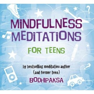 Mindfulness Meditations for Teens CD by Bodhipaksa
