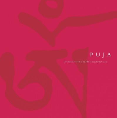 Puja: The Triratna Book of Buddhist Devotional Texts (Hardback) by unknown
