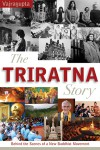 The Triratna Story: Behind the Scenes of a New Buddhist Movement by Vajragupta