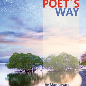 The Poet's Way by Manjusvara