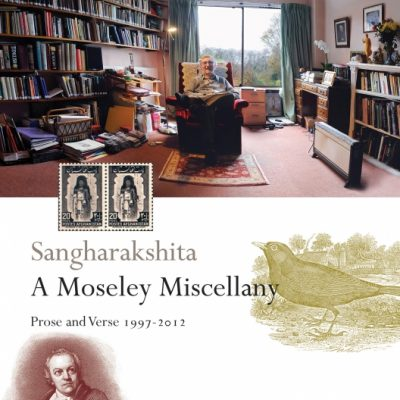 A Moseley Miscellany by Sangharakshita