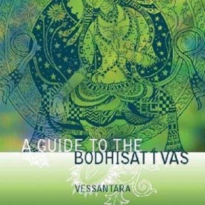 A Guide to the Bodhisattvas DRM-free eBook (epub & mobi formats) by Vessantara