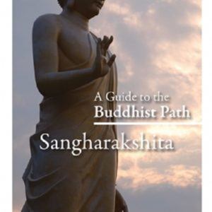 A Guide to the Buddhist Path DRM-free eBook (epub & mobi formats) by Sangharakshita