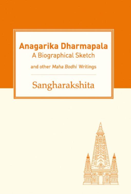 Anagarika Dharmapala by Sangharakshita