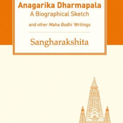 Anagarika Dharmapala DRM-free eBook (epub & mobi formats) by Sangharakshita