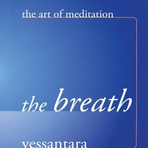 The Breath by Vessantara