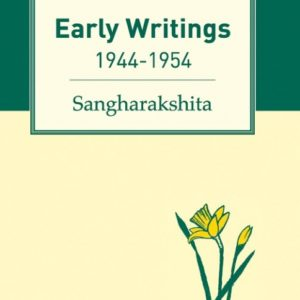Early Writings DRM-free eBook (epub & mobi formats) by Sangharakshita