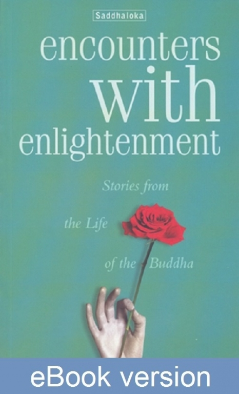 Encounters with Enlightenment DRM-free eBook (epub & mobi formats) by Saddhaloka
