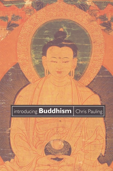 Chris Pauling's Introducing Buddhism – now only £2.99!