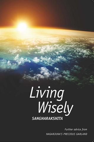 Sangharakshita's 'Living Wisely' is now available!