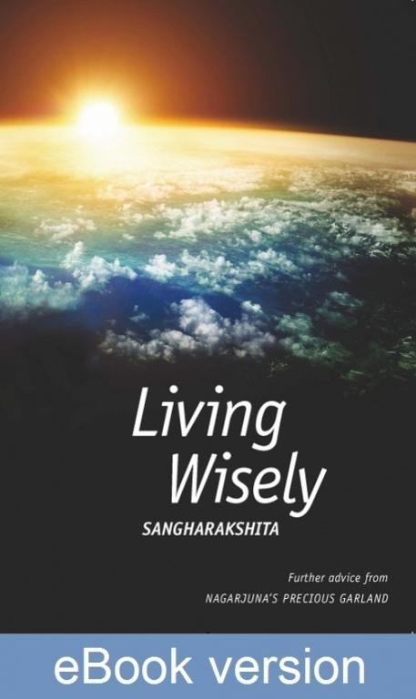 Living Wisely DRM-free eBook (epub & mobi formats) by Sangharakshita