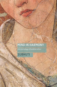 Please help us raise the funds to print Subhuti's Mind in Harmony. We've got one month to go!