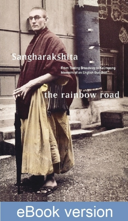 The Rainbow Road DRM-free eBook (epub & mobi formats) by Sangharakshita