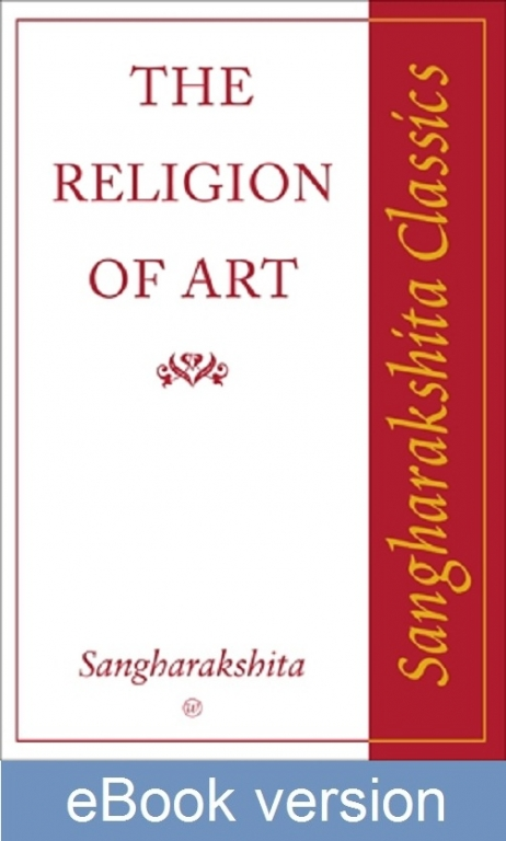 The Religion of Art DRM-free eBook (epub & mobi formats) by Sangharakshita