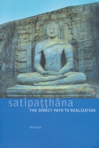 Anālayo's 'Satipaṭṭhāna: The Direct Path to Realization' – Featured Title for December