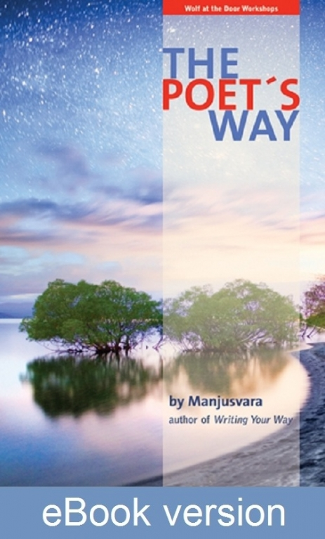 The Poet's Way DRM-free eBook (epub & mobi formats) by Manjusvara