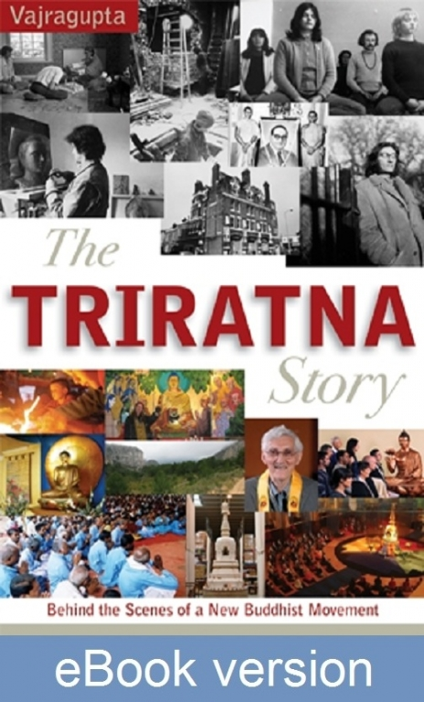 The Triratna Story DRM-free eBook (epub & mobi formats) by Vajragupta