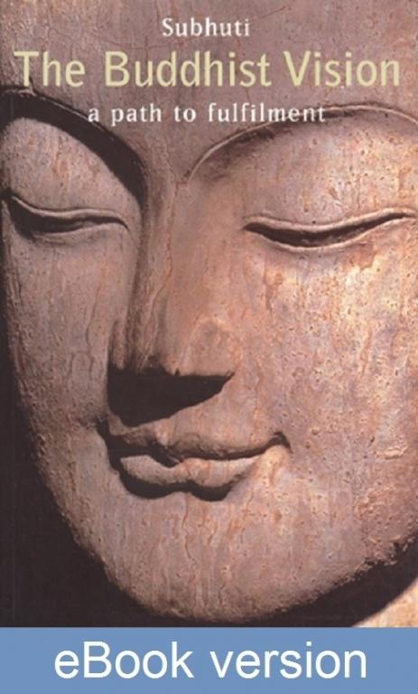 The Buddhist Vision DRM-free eBook (epub & mobi formats) by Subhuti