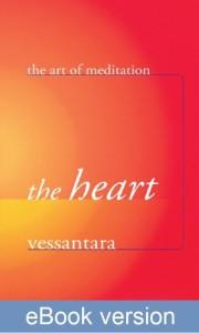 The Heart DRM-free eBook (epub & mobi formats) by Vessantara