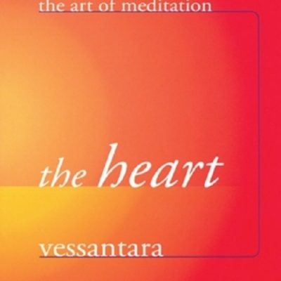 The Heart DRM-free eBook (epub & mobi formats) by Vessantara