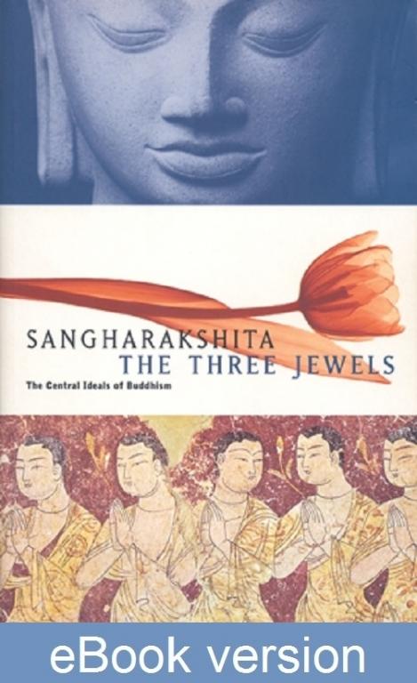 The Three Jewels DRM-free ebook (epub & mobi formats) by Sangharakshita