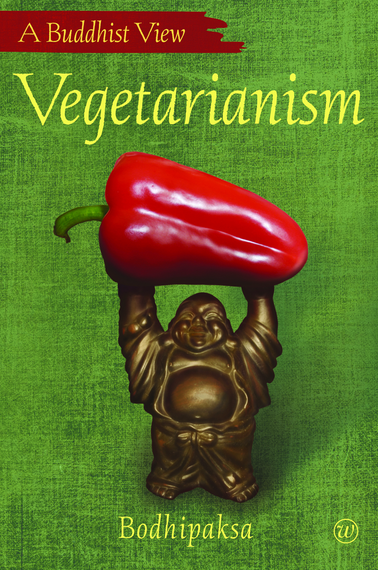 Get 40% off Bodhipaksa's Vegetarianism for Vegetarian Awareness Month!