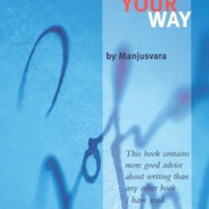 Writing Your Way DRM-free eBook (epub & mobi formats) by Manjusvara