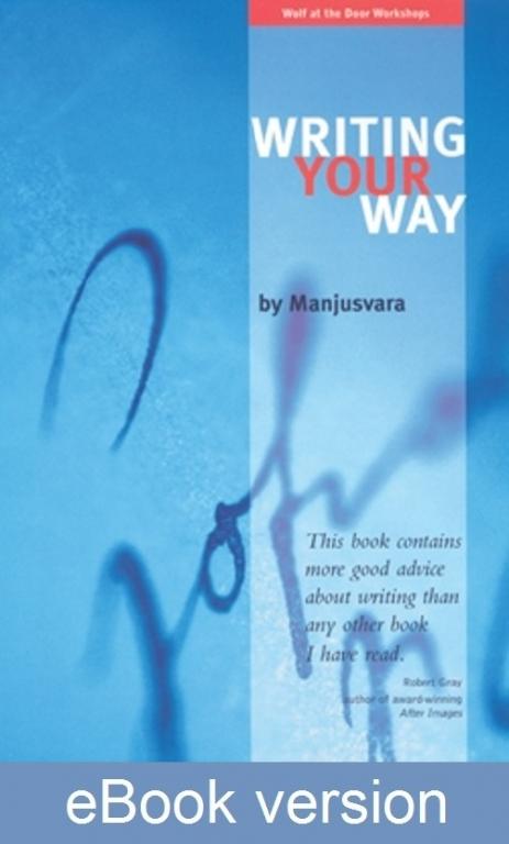 Writing Your Way DRM-free eBook (epub & mobi formats) by Manjusvara