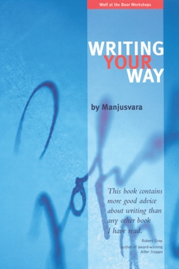 Writing Your Way by Manjusvara