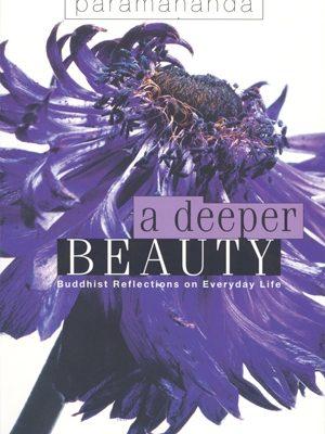 A Deeper Beauty by Paramananda