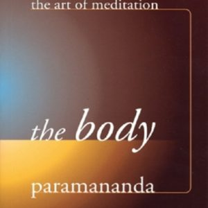 The Body DRM-free eBook (epub & mobi formats) by Paramananda