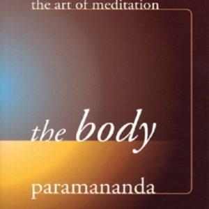 The Body DRM-free eBook (epub & mobi formats) by Paramananda