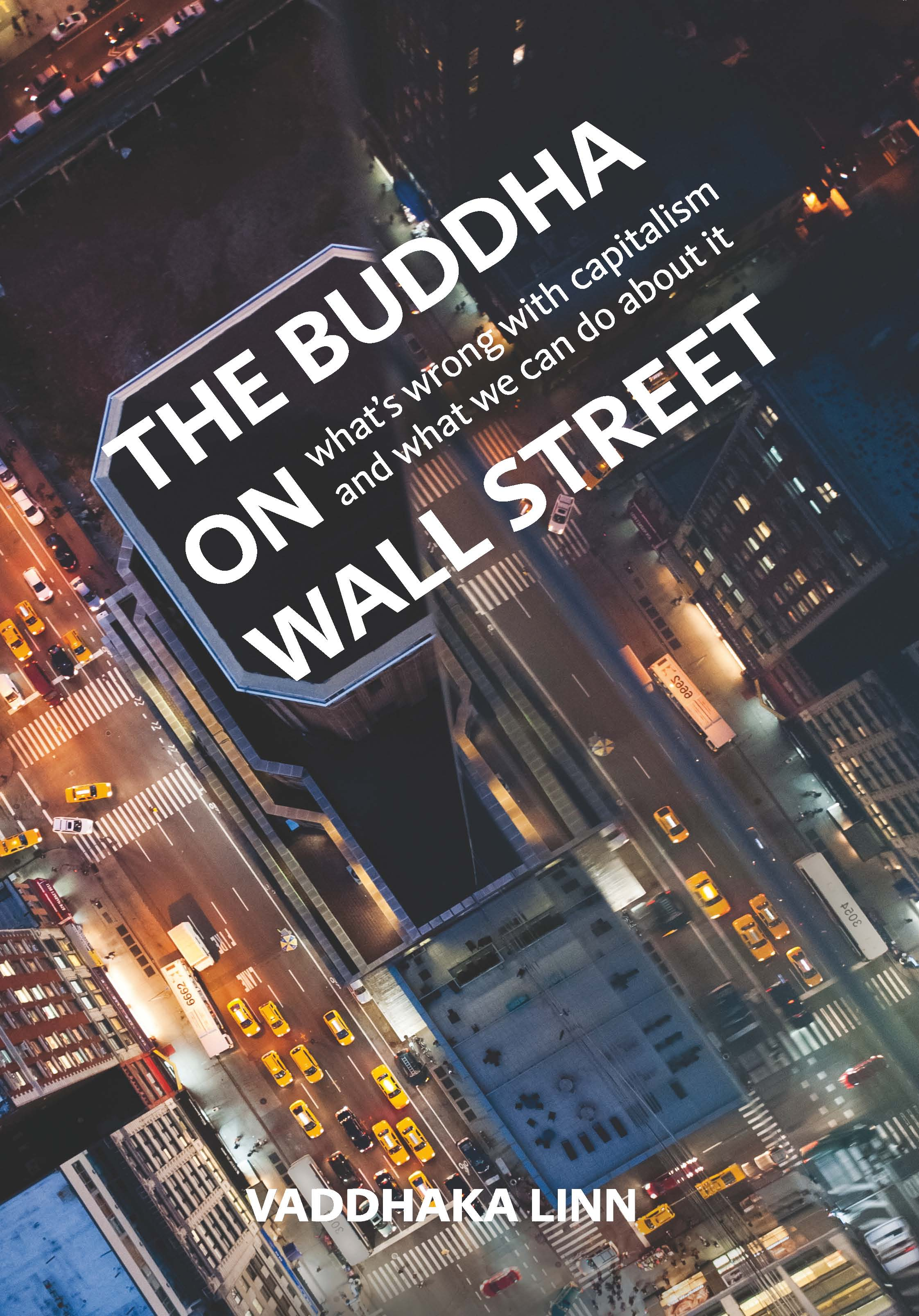 The countdown to the release of The Buddha on Wall Street begins…