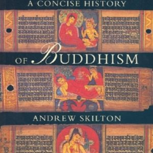 A Concise History of Buddhism DRM-free eBook (epub & mobi formats) by Andrew Skilton