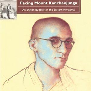 Facing Mount Kanchenjunga by Sangharakshita
