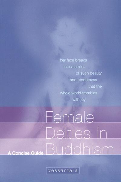 Female Deities in Buddhism by Vessantara
