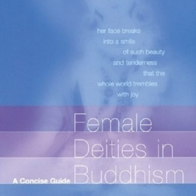Female Deities in Buddhism DRM-free eBook (epub & mobi formats) by Vessantara