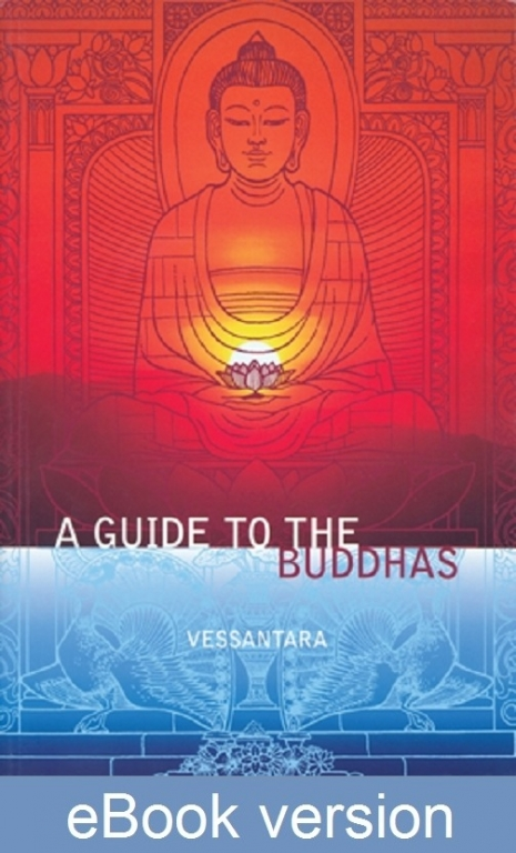 A Guide to the Buddhas DRM-free eBook (epub & mobi formats) by Vessantara