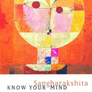 Know Your Mind DRM-free eBook (epub & mobi formats) by Sangharakshita