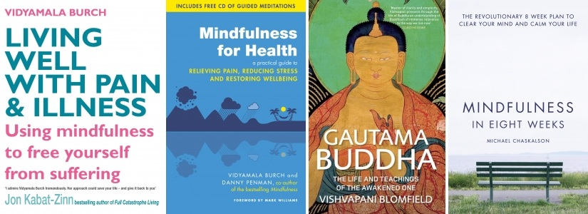Popular books by Vidyamala, Vishvapani and Kulananda now available from Windhorse