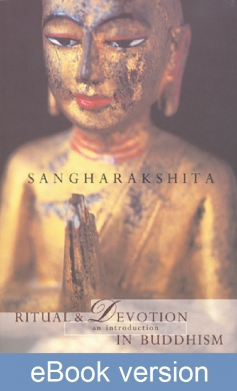 Ritual and Devotion in Buddhism DRM-free ebook (epub & mobi formats) by Sangharakshita