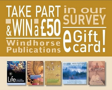 Interested in helping to shape the future of Windhorse Publications? Share your views and win a £50 eGift card!