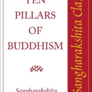 The Ten Pillars of Buddhism DRM-free eBook (epub & mobi formats) by Sangharakshita