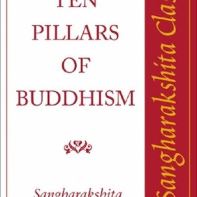 The Ten Pillars of Buddhism DRM-free eBook (epub & mobi formats) by Sangharakshita